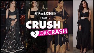Crush Or Crash: Black Lehenga Looks - Episode 46 - POPxo Fashion
