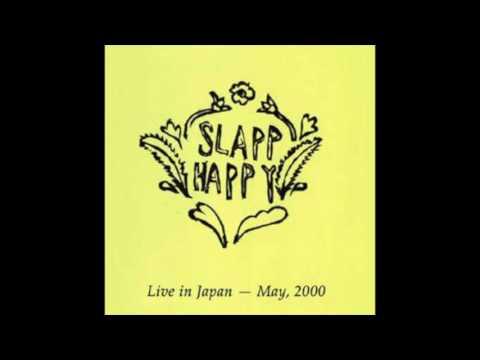 Slapp Happy - Let's Travel Light (Live in Japan - May, 2000)