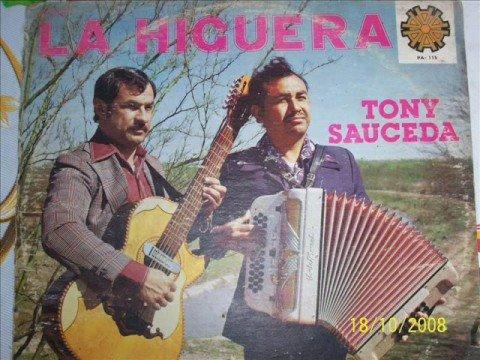 LA HIGUERA - TONY SAUCEDA