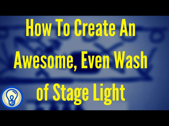 How do I Create an Awesome Even Wash of Stage Light Learn