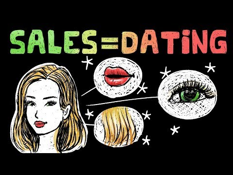 Sales And Dating Are The Same Thing