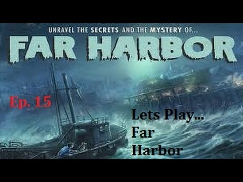 "Fallout 4: Far Harbor - Ep. 15 - ""Helping"" The Nucleus"