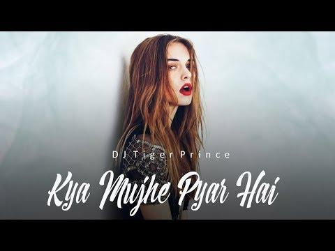 kya-mujhe-pyar-hai-(classical-trap-remix)---kk-|-vicky-singh-|-ankita-|-dj-tiger-prince