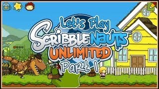Let's Play Scribblenauts Unlimited - Part 1: Best. Game. Ever!