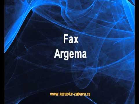 Argema - Fax (karaoke z www.karaoke-zabava.cz)