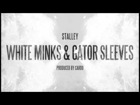 "Stalley-""White Minks & Gator Sleeves"" (Prod. Cardo)"