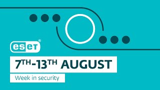 ESET research continues its series of articles on IIS threats – Week in security with Tony Anscombe