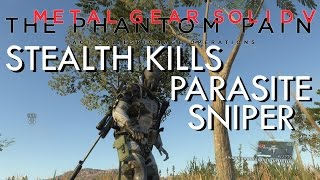 Metal Gear Solid V The Phantom Pain - Stealth kills - Parasite sniper [PC]