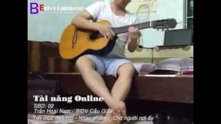 TainangOnline_BIDV Cầu Giấy_Trần Hoài Nam_Chờ người nơi ấy guitar