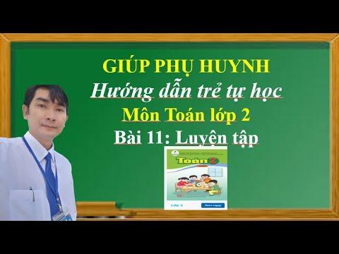 Giúp phụ huynh hướng dẫn trẻ tự học Toán lớp 2, Bài 11: Luyện tập (Sách Cánh diều)