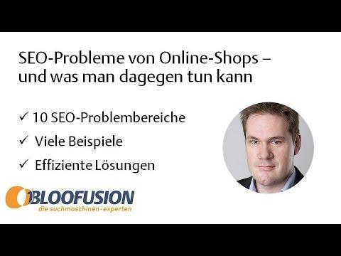 SEO für Online-Shops: Typische Probleme + deren Lösung (Webinar-Mitschnitt)