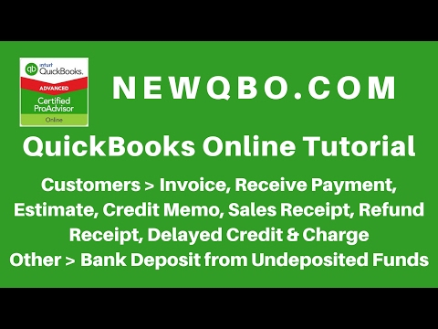 QuickBooks Online (QBO) Tutorial – Customer Invoice, Sales Receipt, Receive Payment, Bank Deposit