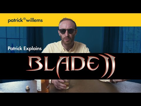 Patrick Explains BLADE II And Why It's Great