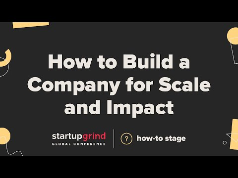 How to Build a Company for Scale and Impact — Stuart Landesberg ...