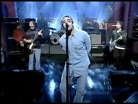 Oasis - Don't Go Away (Letterman Thursday October 09th, 1997)