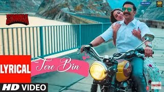 Tere Bin Lyrics With English Translation - Simmba | Rahat Fateh Ali Khan | Sara Ali Khan, Ranveer S