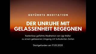 Geführte Meditation: Der Unruhe mit Gelassenheit begegnen