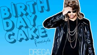 Drega - Rihanna Birthday Cake Remix Freestyle (BilzMusic.com)