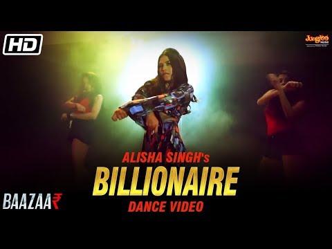 Billionaire   Dance Video   Yo Yo Honey Singh   Baazaar   Alisha Singh