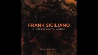 Frank Siciliano - Il Cielo come china (Instrumental)