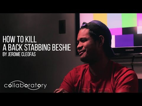 Collaboratory.ph: How to Kill a Backstabbing Beshie - Season 01 Episode 08