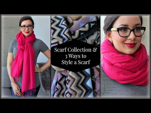 Scarf Collection & 3 Ways to Style a Scarf