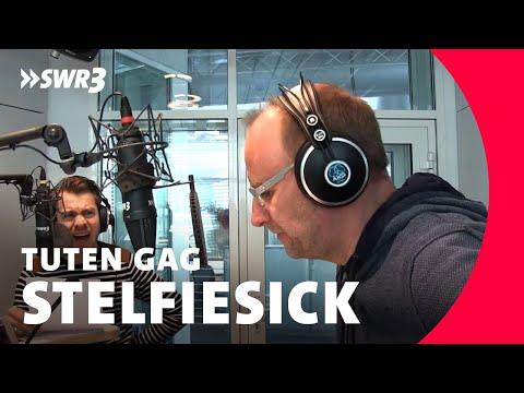 StelfieSick - SWR3 Tuten Gag