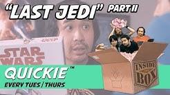 """""""Last Jedi"""" Part II"""