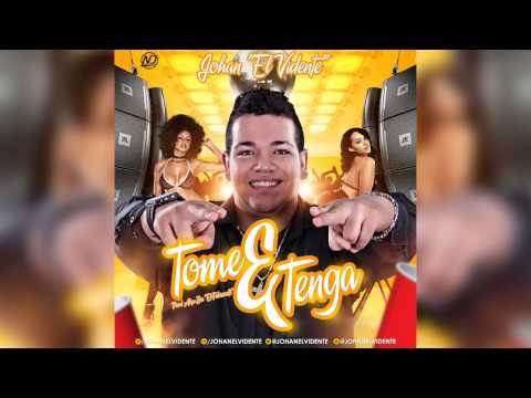 Johan El Vidente - Tome y Tenga (Prod. Alex Zea)