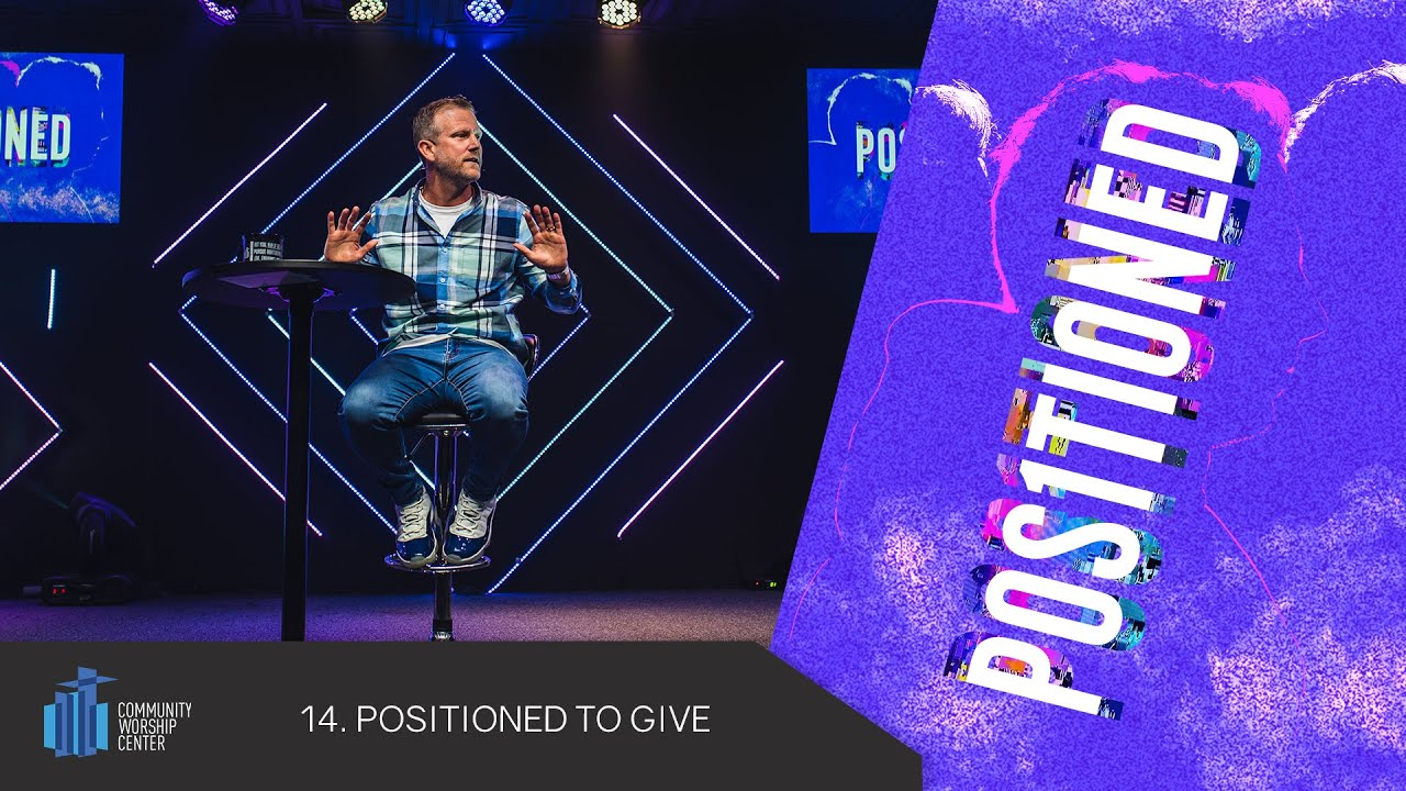 Positioned to Give | Positioned | Pastor Keith Deal