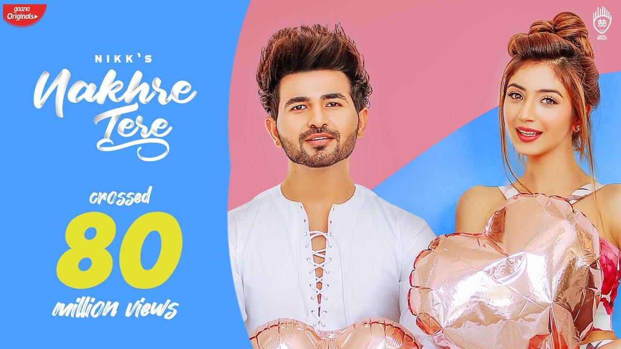 Nakhre Tere (Official Video) NIKK | Priyanka | Rox A | Exclusive Punjabi Song on NewSongsTV & Youtube | New Songs 2020