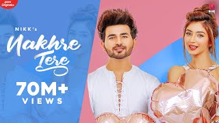 Nakhre Tere (Official Video) NIKK | Priyanka  | Rox A | Latest Punjabi Songs 2020 | New Songs 2020