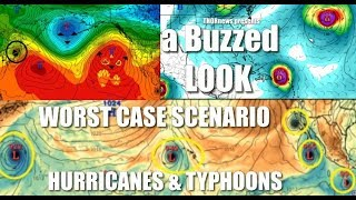 A Buzzed look at the Worst Case Hurricane Scenario: You are all on High Alert!