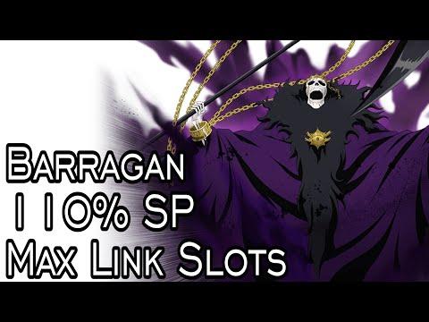 The Best Barragan (Not Ulquiorra Ver.) Mind/Orange Lv. 200 Review 10/10/10 Max Link Slots