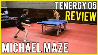 Butterfly Tenergy 05 Rubber Review | Featuring Michael Maze