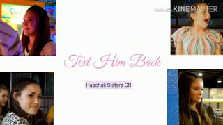 Haschak Sisters - Text Him Back | Picture Coded Lyrics