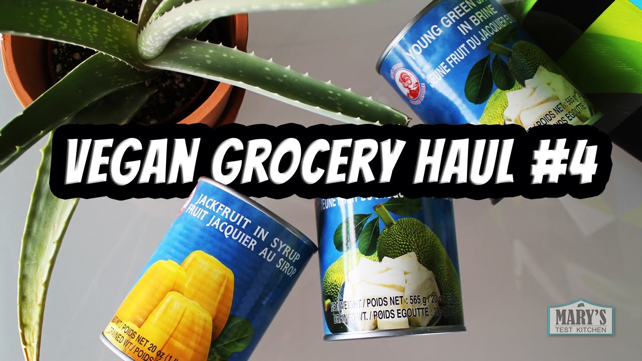 GROCERY HAUL #4 - A Tale of Two Jackfruits | Mary's Test Kitchen