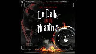 El Fother - La Calle Es De Nosotros (Instrumental).mp3