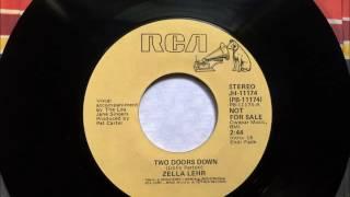 Two Doors Down , Zella Lehr , 1977