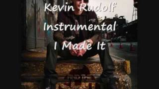 Kevin Rudolf I Made It (Instrumental)