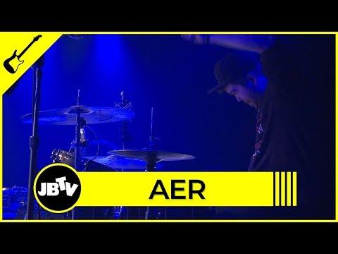 Aer - Says She Loves Me | Live @ JBTV