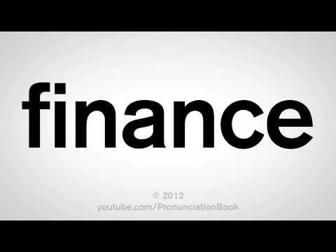 How to Pronounce Finance