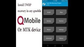 How to install TWRP recovery on any qmobile or mtk device!! Updated 2018!! By DdotN!!