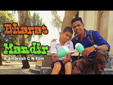 Bharat Mandir A Film by Ambresh C N