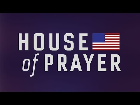 House of Prayer | Part 3 Kingdom Come, Will Be Done On Earth