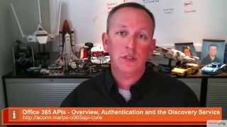 Office 365 APIs - Overview, Authentication and the Discovery Service(In February 2015 I released a new course on to the Pluralsight catalog on the Office 365 APIs. This brief video is an introduction to the course., 2015-02-24T10:13:39.000Z)