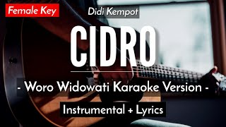 Download lagu CIDRO (KARAOKE) - DIDI KEMPOT (WORO WIDOWATI VERSION | FEMALE KEY | ACOUSTIC GUITAR)