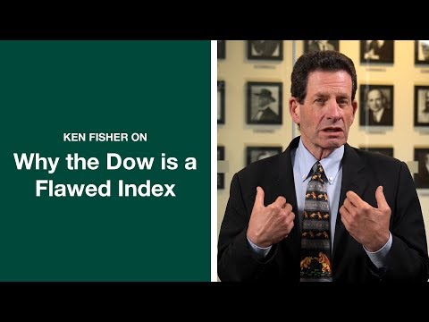 Ken Fisher On Why The Dow Is A Flawed Index