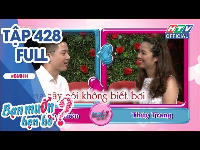 HTV BẠN MUỐN HẸN HÒ   Cô gái đặt 10 tiêu chuẩn về bạn trai   BMHH #428 FULL   22/10/2018
