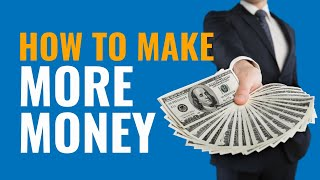 Understanding Money so that You Can Make More Of It